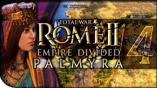 Zenobia's Hard-Six Ambush | Total War Rome II — Empire Divided: Palmyra 14 | DLC Campaign Normal
