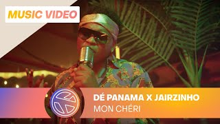 DÉ PANAMA - MON CHÉRI FT. JAIRZINHO (PROD. FRNKIE)