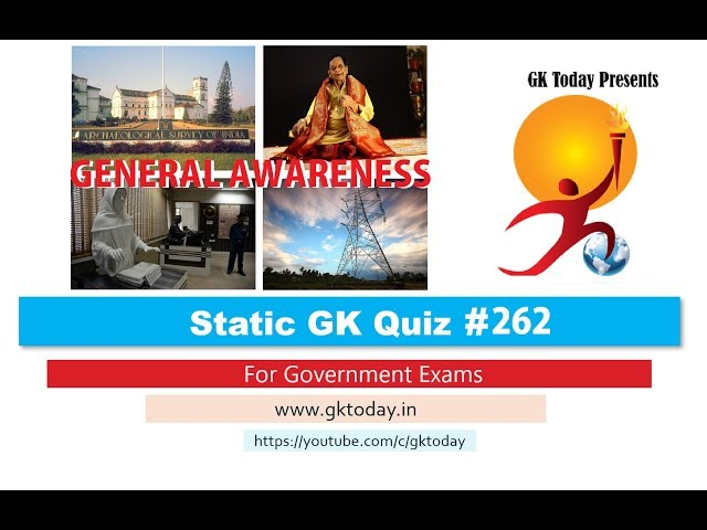 Quiz 715: GK Questions for WB PSC Exams - GKToday