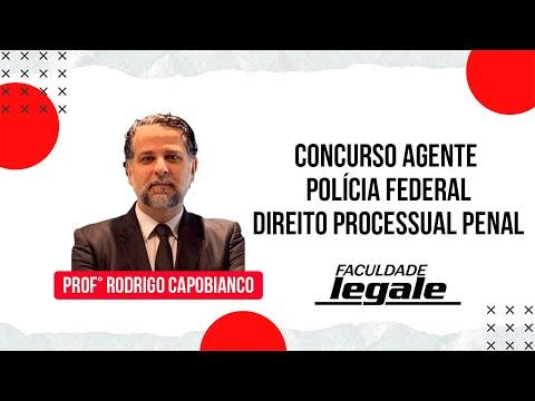 CONCURSO AGENTE POLÍCIA FEDERAL - DIREITO PROCESSUAL PENAL