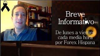 Breve Informativo - Noticias Forex del 28 de Noviembre 2018