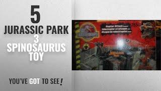 Top 10 Jurassic Park 3 Spinosaurus Toy [2018]: Jurassic Park lll Raptor Attack Playset