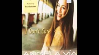 Angela Vía - I Don't Care