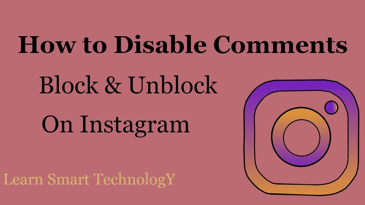 Insta New Update : Disable Comments On Instagram 2018   Block & Unblock  Someone on Instagram 2018