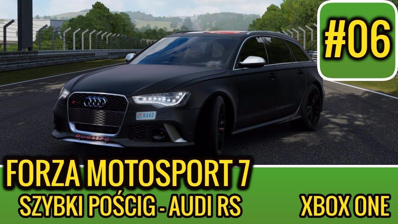 [XONE] Forza Motosport 7 \ Kariera #6 \ Mistrzostwa Seeker \ Szybki pościg - Audi RS