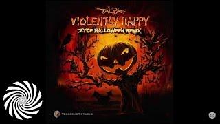 Talpa - Violently Happy (Zyce Halloween Remix)