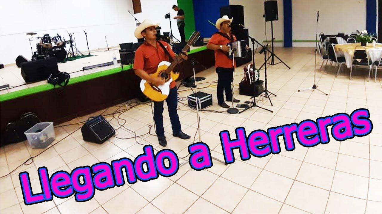 Llegando a Herreras - Hermanos Flores