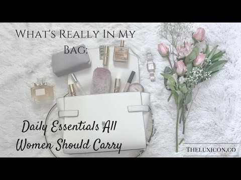 What's In My Bag: Daily Essentials All Women Should Carry