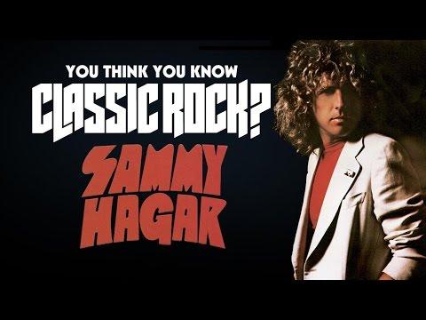 Sammy Hagar - You Think You Know Classic Rock?