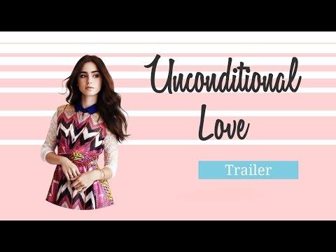 Unconditional Love - Trailer