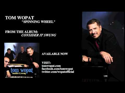 Tom Wopat - Spinning Wheel