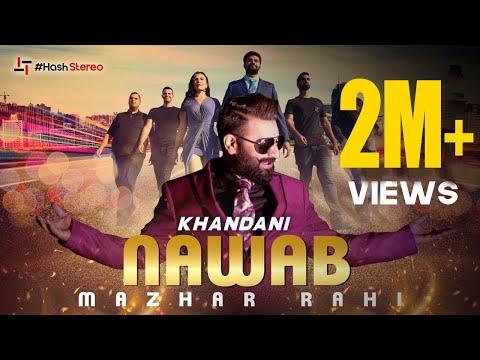 mazhar-rahi-|-khandani-nawab-(official-video)-|-latest-punjabi-songs-2019-|-hash-stereo