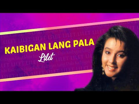 Lilet - Kaibigan Lang Pala (Lyrics Video)