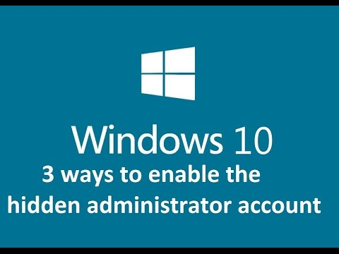 3-ways-to-enable-the-hidden-administrator-account-windows-10---howtosolveit