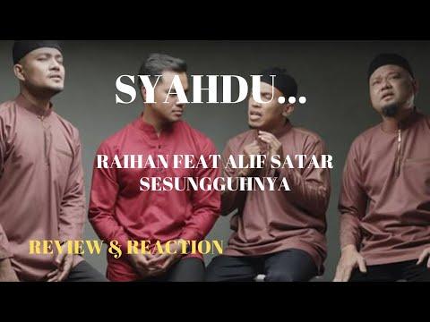 Free Download Raihan Feat Alif Satar - Sesungguhnya (review & Reaction) #ep76 Mp3 dan Mp4