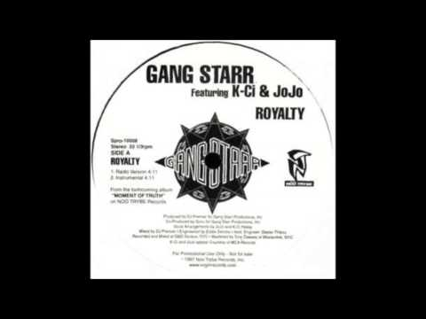 Gang Starr - Royalty (feat. K-Ci & JoJo) (HQ)