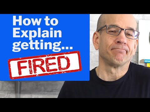 How to Tell Interviewers You Were Fired without Using the Word Terminated