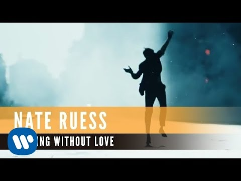 Nate Ruess - Nothing Without Love (official Video)