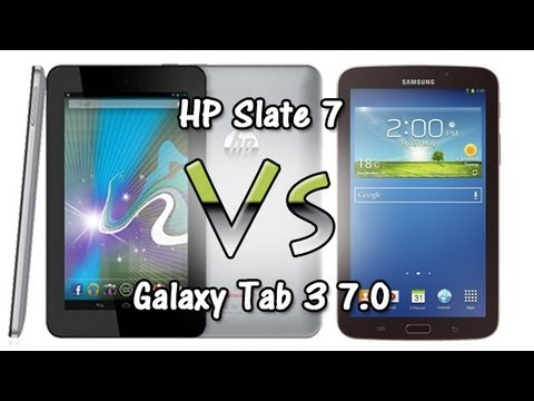 HP Slate 7 vs Galaxy Tab 3 7.0 (Side by Side Comparison)