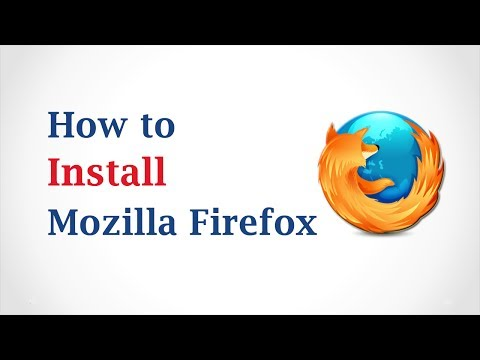 How to Install Mozilla Firefox Browser