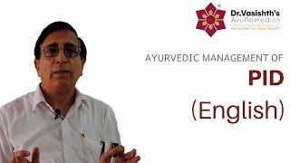 Dr.Vasishth's Ayurvedic Management of Pelvic Inflammatory Disease (PID) (English)