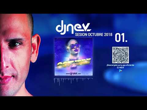 01. Dj Nev - Sesion Octubre 2018