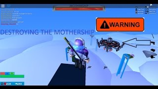 DESTROYING THE MOTHERSHIP | ROBLOX