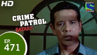 Crime Patrol - क्राइम पेट्रोल सतर्क - Driving into Danger 2 - Episode 471 - 15th February 2015
