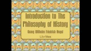Introduction to The Philosophy of History (FULL Audiobook) - part (2 of 3)