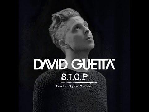 David Guetta feat Ryan Tedder - S.T.O.P