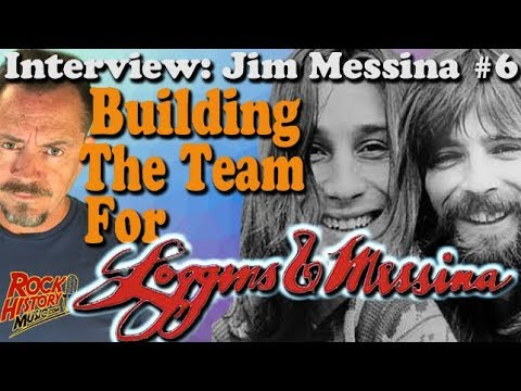 How Jim Messina Created That Loggins & Messina Team - Interview