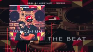 DJ Jimmy Jatt Ft. Wizkid - Feeling The Beat (OFFICIAL AUDIO 2015)