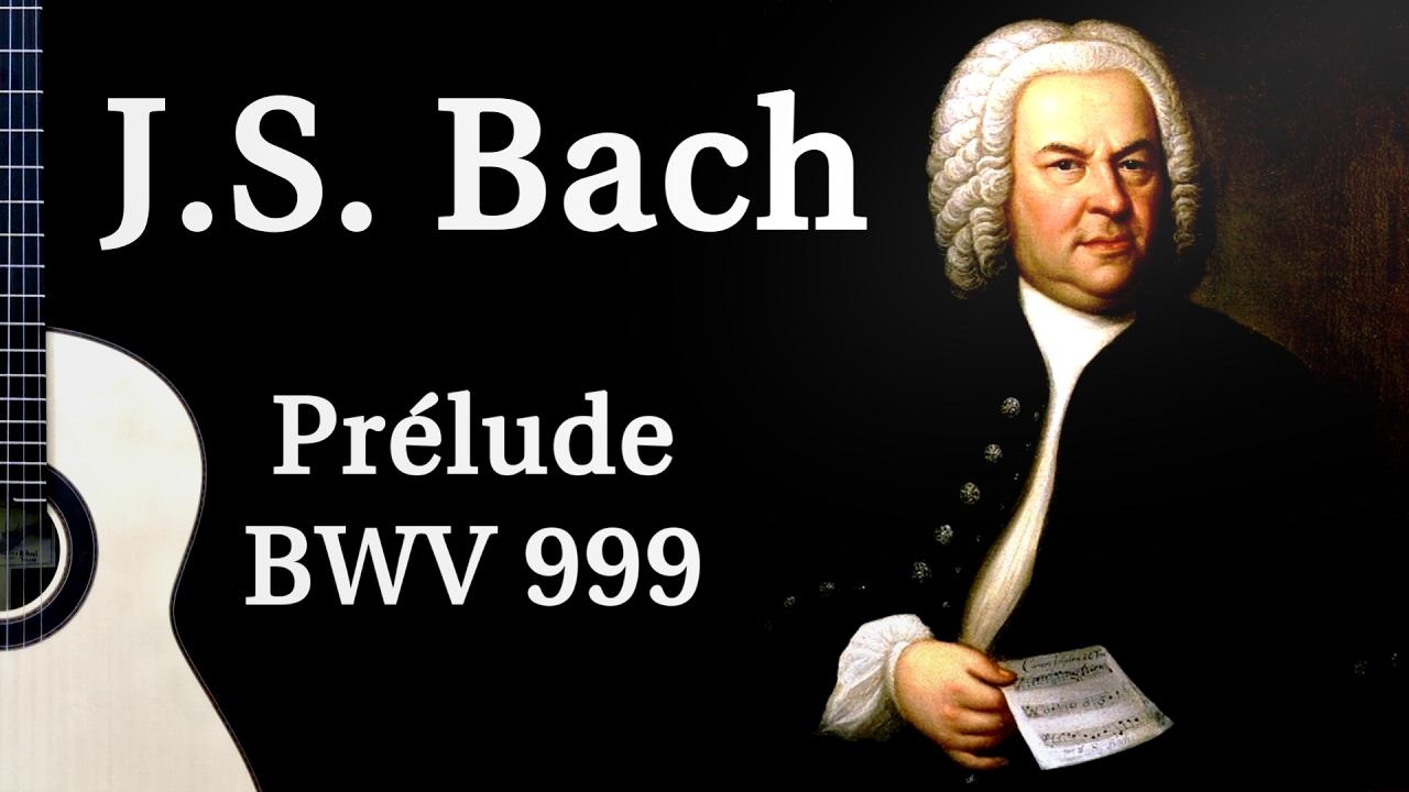 J.S. Bach - Prélude BWV 999