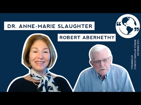 Redefining National Security for the Post-Pandemic World with Dr. Anne-Marie Slaughter