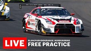 2016 Blancpain Endurance Series - Nurburgring - Free Practice - LIVE thumbnail