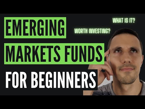 Simply Understand EMERGING MARKETS FUNDS and is it Worth Investing