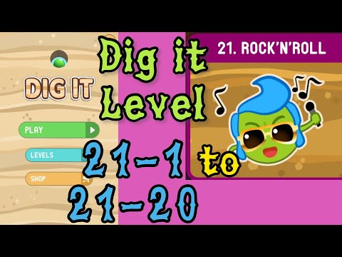Dig it Level 21-1 to 21-20 | Rock'N'Roll | Chapter 21 level 1-20 Solution Walkthrough