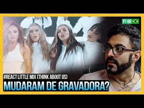 REAGINDO a Little Mix - Think About Us   ft Ty Dolla $ign
