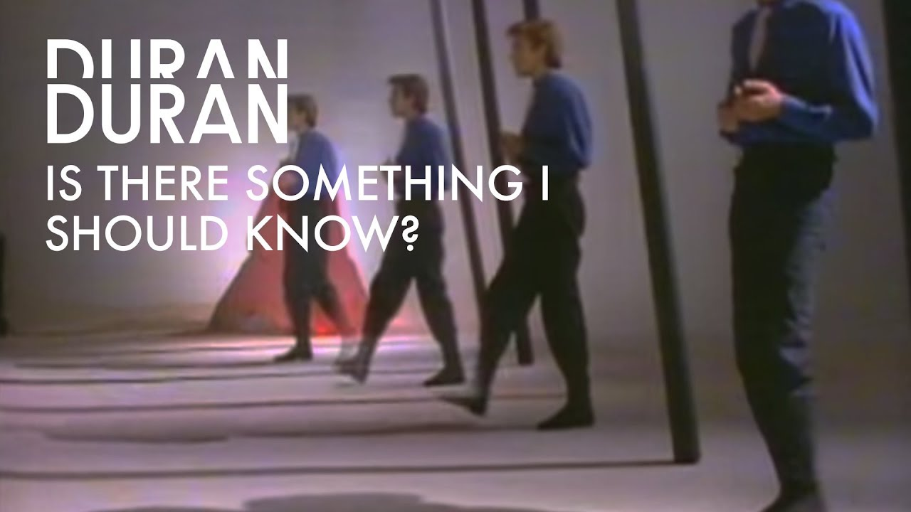 Duran Duran - Is There Something I Should Know? (Official Music Video)