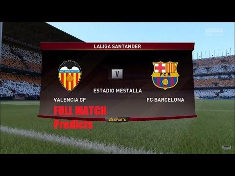 Best FIFA Predicts : Valencia vs Barcelona 22-10-2016 (HD : 1080) Full match simulator.