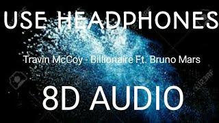 Travin Mccoy Billionaire Ft. Bruno Mars 8D Audio.mp3