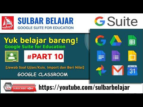 [jawab-soal/kuis,-import-dan-beri-nilai]-belajar-bareng-tutorial-#google-#classroom---part-10
