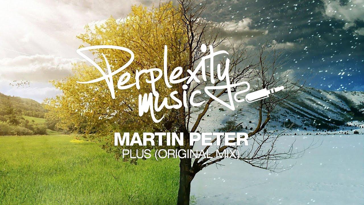Download Martin Peter - Plus (Original Mix) [PMW024]