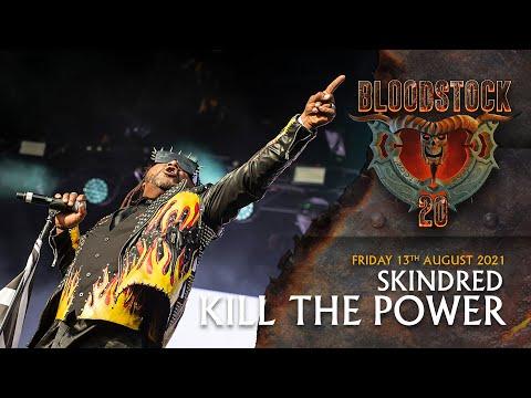 SKINDRED - Kill The Power - Bloodstock 2021