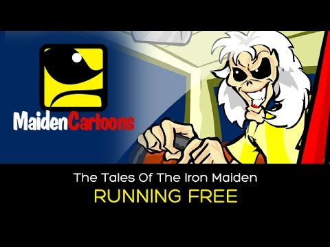 The Tales Of The Iron Maiden - RUNNING FREE