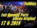 DJ Fredy 17 6 2018 Full Opening Party Breakbeat Jaipong Original FullBass Athena