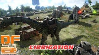 Ark Survival Evolved - Le système d'irrigation    Tutoriel [FR]