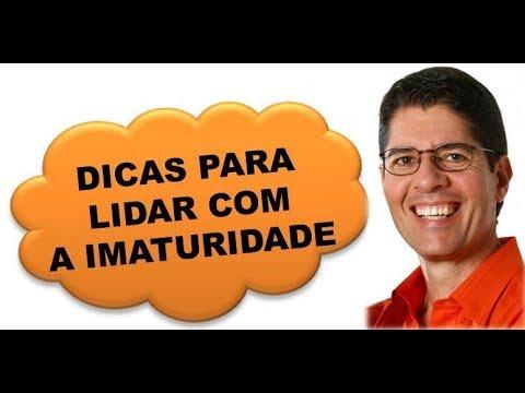 DICAS PARA LIDAR COM A IMATURIDADE