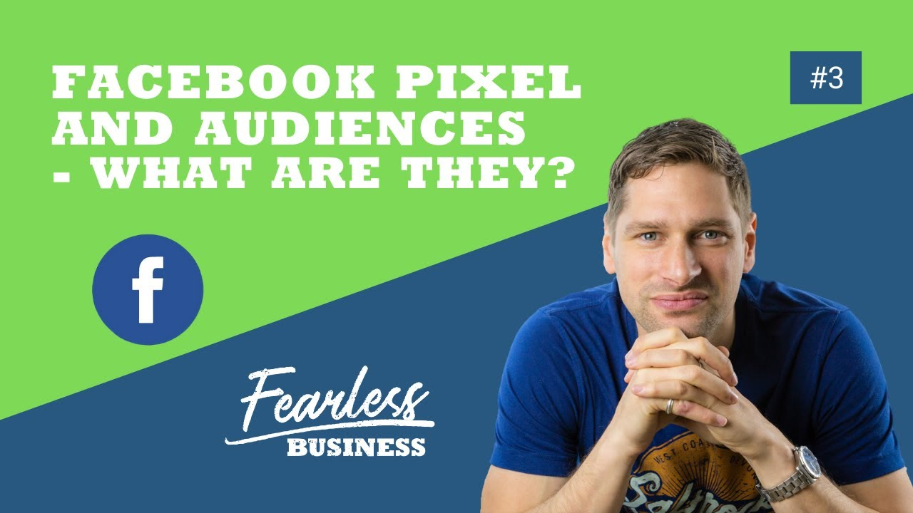 Facebook Pixel and Audiences (An introduction in 2020)