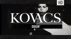Kovacs - Diggin (Official Lyric Video)